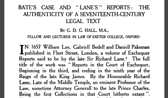 "The 1953 analysis of ""Lane's Reports"" by the Fellow of Law at Oxford, G.D. G. Hall."